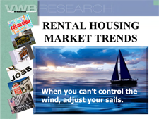 VWB BNR Bowen National Research: Rental Housing Market Trends Presentations